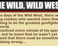 THIS Is What Happens When You Mess Around In The Wild, Wild West… This Is CLASSIC!